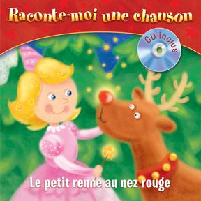 Raconte-Moi une chanson - Le petit renne au nez rouge
