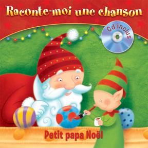 Raconte-Moi une chanson - Petit Papa Noel